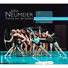 John Neumeier  Trente ans de ballets à l'Opéra  de Paris