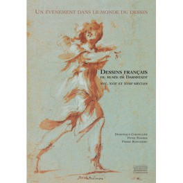 Dessins français du musée de Darmstadt XVIe, XVIIe et XVIIIe siècles
