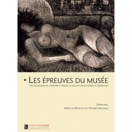 Les épreuves du musée  Les techniques de l'estampe  à travers la collection du musée de Gravelines