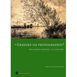 Gravure ou photographie ?  Une curiosité artistique :  le cliché-verre
