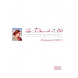 La Tribune de l'Art Morceaux choisis 2012/2013