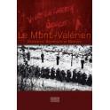Le Mont-Valérien  Résistance, Répression et Mémoire