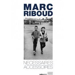 Marc Riboud  Nécessaire Accessoires