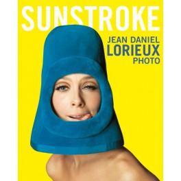 """Jean Daniel Lorieux """"Sunstroke"""""""