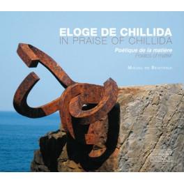 Éloge de Chillida In praise of Chillida Poétique de la matière - Poetics of matter