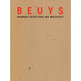 Beuys, pourquoi faites-vous  des multiples ?