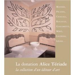 La donation Alice Tériade  La collection d'un éditeur d'art
