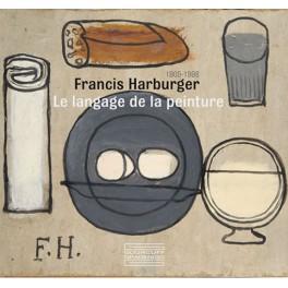 Francis Harburger 1905-1998  Le langage de la peinture