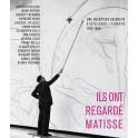 Une réception abstraite  États-Unis / Europe 1948-1968  lls ont regardé Matisse