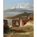 Sur la route d'Italie Peindre la nature d'Hubert Robert à Corot