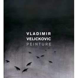 VELICKOVIC  Peinture 1954-2013