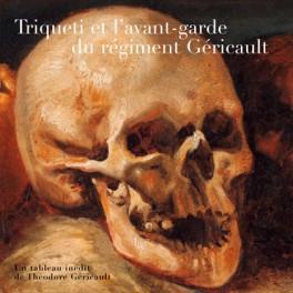 Triqueti et l'avant-garde  du régiment Géricault