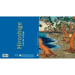 Hiroshige L' Art du Voyage