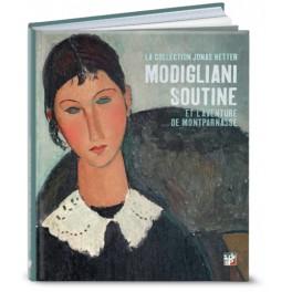 La Collection  Jonas Netter - Modigliani, Soutine et l'Aventure de Montparnasse,  la Pinacothèque de Paris