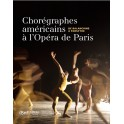 Chorégraphes américains à l'Opéra de Paris
