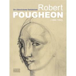 Robert Pougheon  - Un classicisme fantaisiste