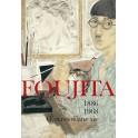 Foujita, l'œuvre d'une vie