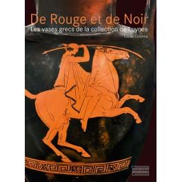 De Rouge et de Noir Les vases grecs  de la collection de Luynes