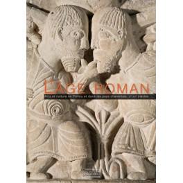 L'âge roman art et culture en Poitou et dans les pays charantais, Xᵉ-XIIᵉ siècles