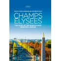 Champs Élysées  The Story of the world's most beautiful avenue