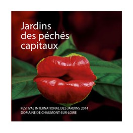 Festivals international des jardins  (2012) des péchés capitaux