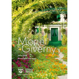 Monet à Giverny Écrit par Adrien Goetz Photographies d'Éric Sander
