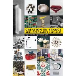 Création en France Arts décoratifs - 1945-1965