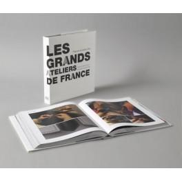 Les grands ateliers de France Vingt ans de métiers d'art