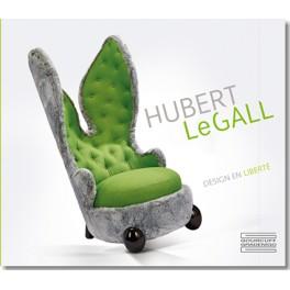HUBERT LeGALL Design en liberté