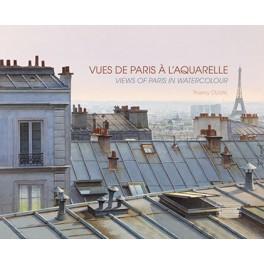 Vues de Paris à l'aquarelle Views of Paris in watercolour