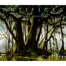 Artifices - Didier Massard