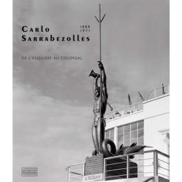 Carlo Sarrabezolles 1888-1971 De l'esquisse au colossal