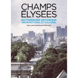 Champs Élysées  Dictionnaire historique architectural et culturel