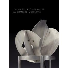 Jacques Le Chevallier  La lumière moderne